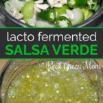 Bowl of tomatillos, jalapenos and garlic over a jar of homemade fermented salsa verde